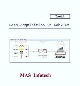 Data Acquisition in LabVIEW eBook: Arunprasath M, MAS