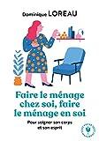 Faire le ménage chez soi, faire le ménage en soi (Poche-Psychologie) - Format Kindle - 9782501092296 - 4,49 €