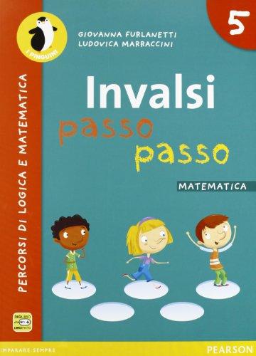 Libro Invalsi Passo Passo Matematica Per La Scuola Elementare Con