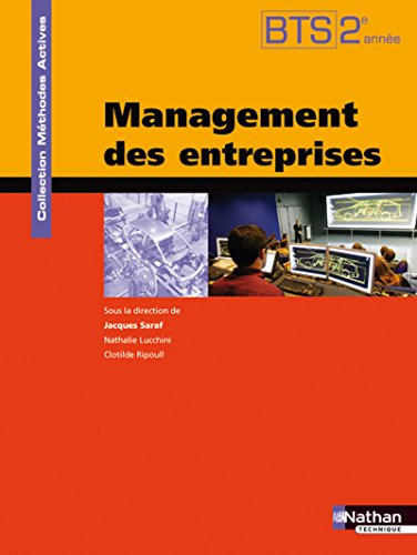 Management des entreprises - BTS 2e année par Nathalie Lucchini