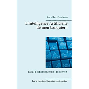 L'Intelligence Artificielle de Mon Banquier!