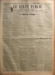 SALUT PUBLIC (LE) N? 150 du 30-05-1922 CONSEIL DES MINISTRES - ENTRE L'ALLEMAGNE ET LA RUSSIE - L'EXTENSION DU TRAITE DE RAPALLO - LA QUESTION DES ZONES - LES RESULTATS DU VOTE POPULAIRE - LES CONFLITS DU TRAVAIL - LES MINEURS DU NORD - LA GUERRE CIVILE EN IRLANDE - L'ACCORD COLLINE-DE VALERA - LES MORTS ET LES BLESSES D'HIER - REPUBLICAINES CONTRE ULSTERIENS - LES BANQUIERS AMERICAINS ET L'EMPRUNT ALLEMAND - ME MAINTIEN DE L'ENTENTE FRANCO-ANGLAISE - LE CONGRES EUCHARISTIQUE - LETTRE DU PAPE...