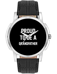 Wrist Watch For Men - Proud To Be A Grandfather Best Gift For GRANDFATHER - Analog Men's And Boy's Unique Quartz...