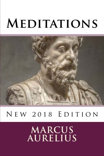Meditations: New 2018 Edition