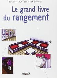 Le grand livre du rangement de Sébastien Chevriot (15 décembre 2011) Broché