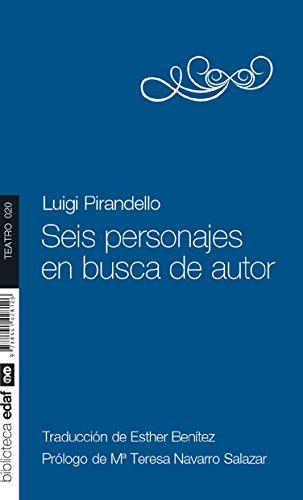 Seis personajes en busca de autor (Nueva Biblioteca Edaf) por Luigi Pirandello
