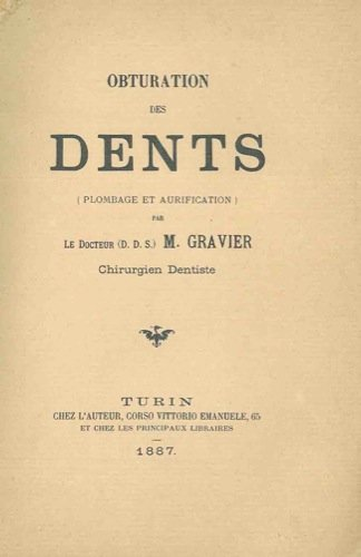 Obturation des dents (plombage et aurification).