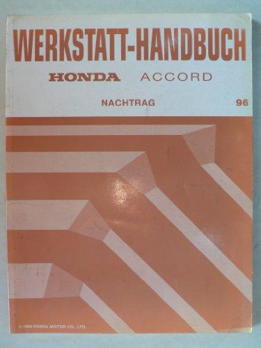 Honda Accord 1996 - Original Werkstatt-Handbuch mit Schaltplänen - Nachtrag für 1996er Modelle (Honda 1996 Accord)