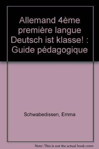 Deutsch ist klasse : 4e. Livret du professeur par Deshusses