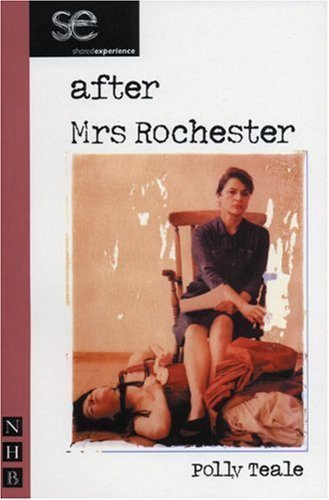 After Mrs. Rochester of Polly Teale on 30 April 2003