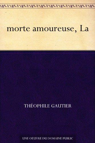 Couverture du livre morte amoureuse, La