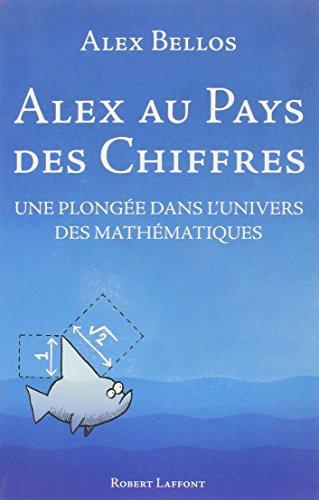 Alex au pays des chiffres par Alex BELLOS