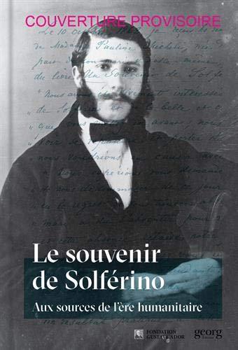 Le souvenir de Solferino par Roger Durand et al