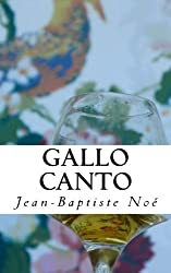 Gallo canto: Chroniques gastronomiques
