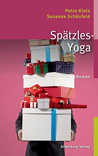 Spätzles-Yoga: Roman