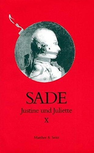 Justine und Juliette, 10 Bde., Bd.10