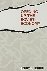 Opening Up the Soviet Economy