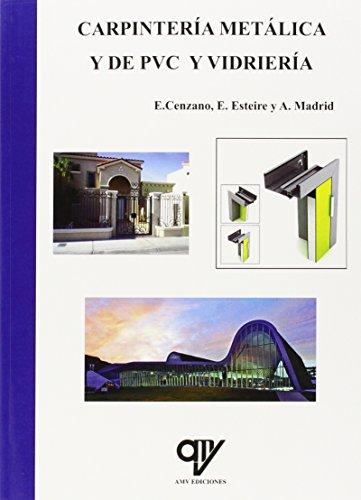 Carpintería metálica y de PVC y vidriería