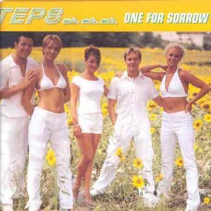 ONE FOR SORROW CD EUROPEAN ZOMBA 1998 by Steps (1998-08-02)