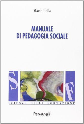Manuale di pedagogia sociale
