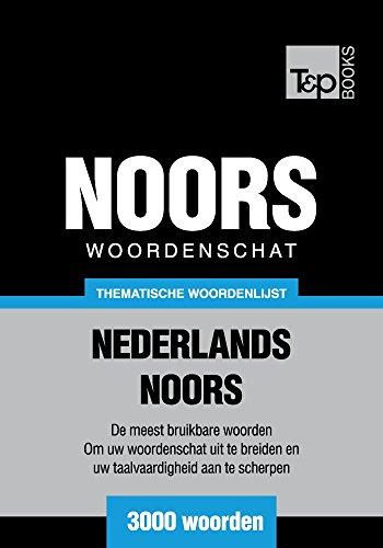 Thematische woordenschat Nederlands-Noors - 3000 woorden (Dutch Edition) por Andrey Taranov