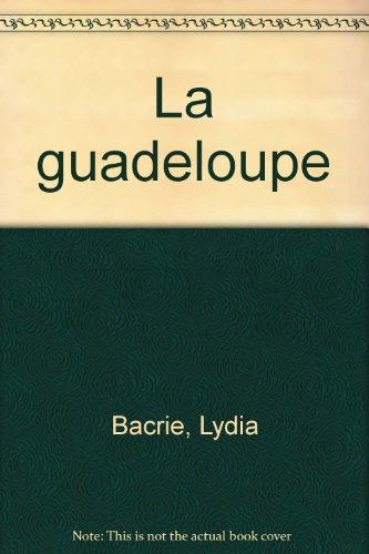 La Guadeloupe 1998 par Guide Atlas