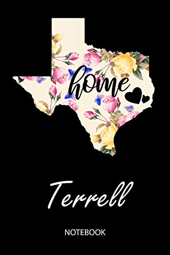 Home - Terrell - Notebook: Blank Personalized Customized City Name Texas Home Notebook Journal Dotted for Women & Girls. TX Texas Souvenir, ... / Birthday & Christmas Gift for Women.