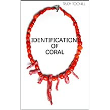 Identification of Coral: Australian Gemstones Series Book 7 (English Edition)