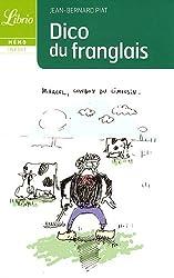 Librio: Dico Du Franglais