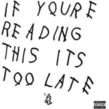 If You're Reading This It's Too Late [Explicit]