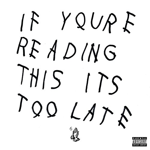 If You're Reading This It's To...