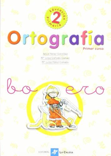 Ortografía 2º Educación Primaria, Primer Curso - 9788481050868