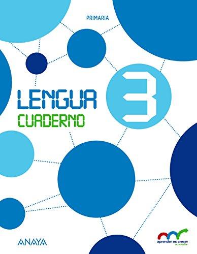 Lengua 3. Cuaderno. (Aprender es crecer en conexión) - 9788467878851
