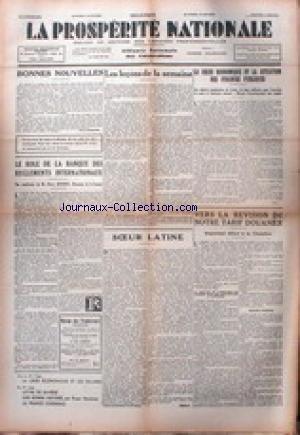 PROSPERITE NATIONALE (LA) - LA CRISE ECONOMIQUE ET LA SITUATION DES FINANCES PUBLIQUES - VERS LA REVISION DE NOTRE TARIF DOUANIER.