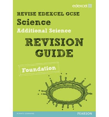[(Revise Edexcel: Edexcel GCSE Additional Science Revision Guide - Foundation)] [ By (author) Penny Johnson, By (author) Susan Kearsey, By (author) Damian Riddle ] [August, 2012]