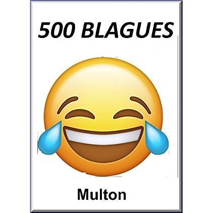 500 blagues: Histoires drôles,  Humour 100 pages A4 de bonnes blagues