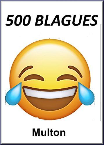 500 blagues: Histoires drôles, Humour 100 pages A4 de bonnes ...