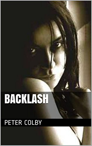 Backlash ebook peter colby china hamilton amazon kindle store backlash by colby peter fandeluxe Epub
