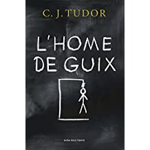 L'Home de Guix (Catalan Edition)