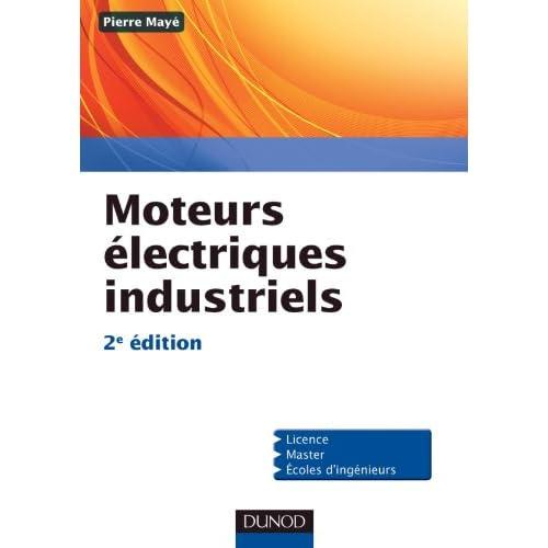 Moteurs électriques industriels - 2e édition