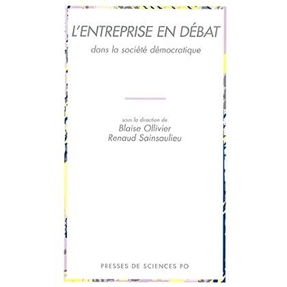L'entreprise en débat dans la société démocratique (Académique)