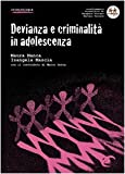 Devianza e criminalità in adolescenza