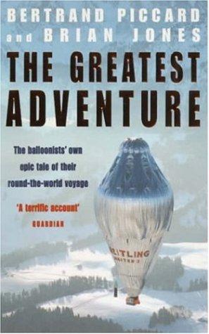 The Greatest Adventure by Bertrand Piccard (2000-06-01) por Bertrand Piccard;Brian Jones