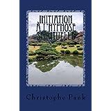 Initiation à l'Hypnose Spirituelle: L?autre monde de la transe