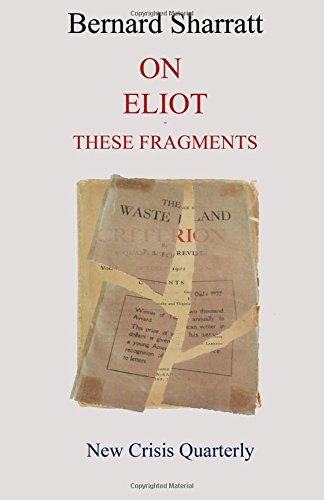 On Eliot : these fragments