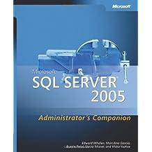 Microsoft?? SQL Servera??? 2005 Administrator's Companion (Admin Companion) by Edward Whalen (2006-12-13)