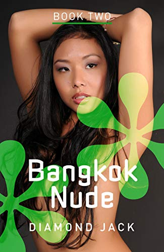 Bangkok Nude: Now and Then (English Edition)