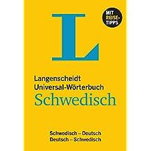 Langenscheidt Universal-Wörterbuch Schwedisch: Schwedisch-Deutsch/Deutsch-Schwedisch (Langenscheidt Universal-Wörterbücher)