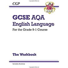 GCSE English Language AQA Workbook - for the Grade 9-1 Course (includes Answers) (CGP GCSE English 9-1 Revision)