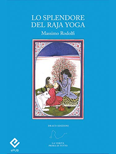 lo splendore del raja yoga